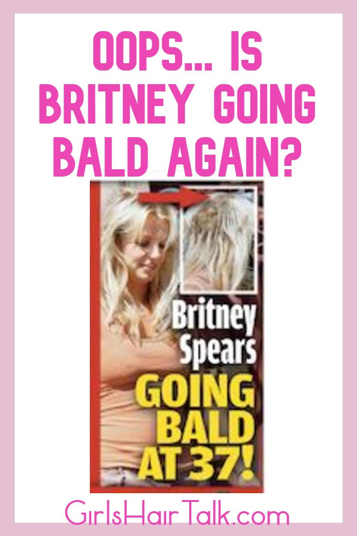 Britney spears going bald.