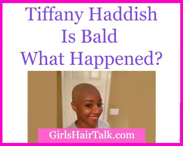Tiffany Haddish bald.